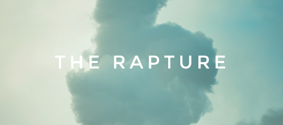 THE TRUTHS ABOUT THE RAPTURE (INTRODUCTION)